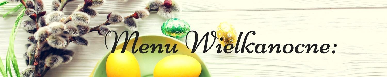 Wielkanocna oferta na wynos - Restauracja Akademia
