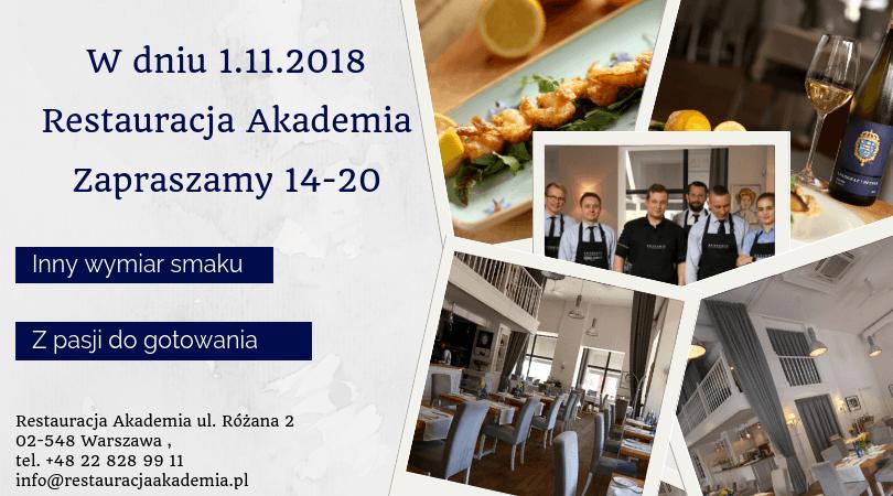 1 listopada Restauracja Akademia będzie czynna