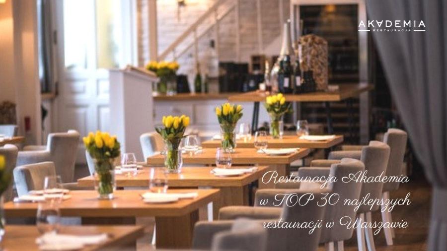 Restauracja Akademia w TOP 30 najlepszych restauracji w Warszawie